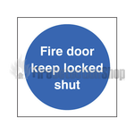 Keep Locked Shut Sign Self Adhesive
