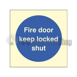 Photoluminescent Fire Door Keep Locked Shut Sign